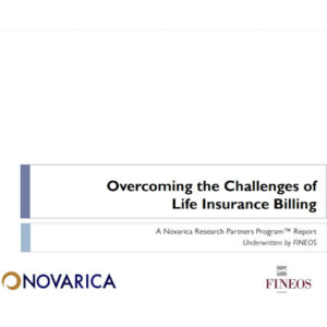 Novarica Report: Overcoming the Challenges of Life Insurance Billing