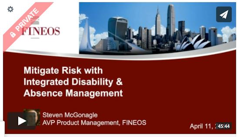 FINEOS Webinar: Mitigating Risk with Integrated Disability & Absence Management