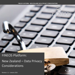 White Paper: FINEOS Platform - New Zealand Data Privacy Considerations