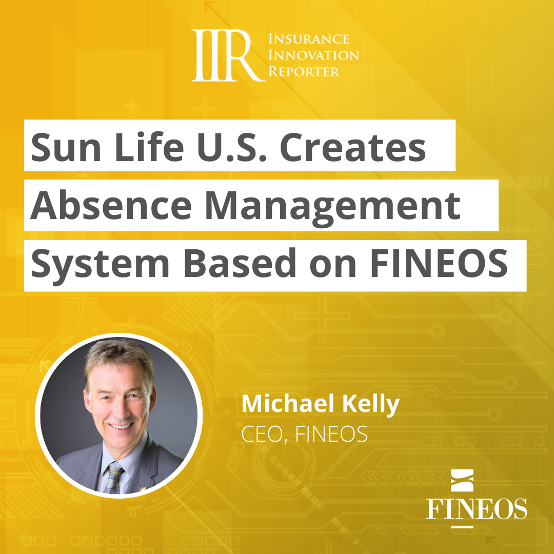 Sun Life U.S. Creates Absence Management System Based on FINEOS